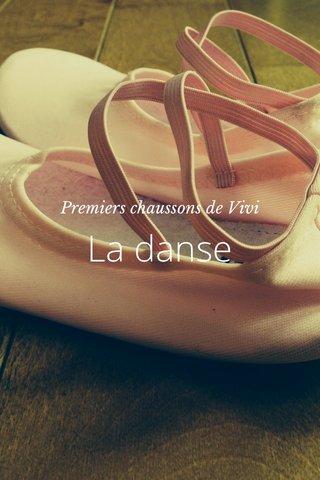 La danse Premiers chaussons de Vivi