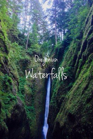 Waterfalls Oregonian