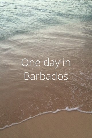 One day in Barbados