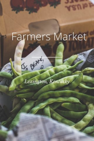 Farmers Market Lexington, Kentucky