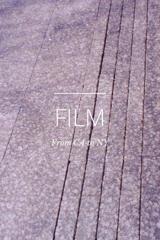 FILM From CA to NY