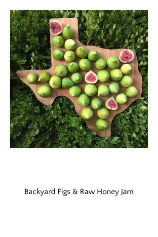 Backyard Figs & Raw Honey Jam