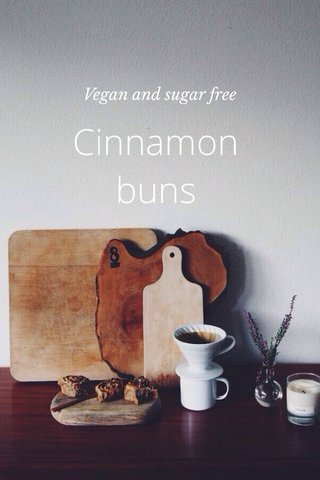 Cinnamon buns Vegan and sugar free