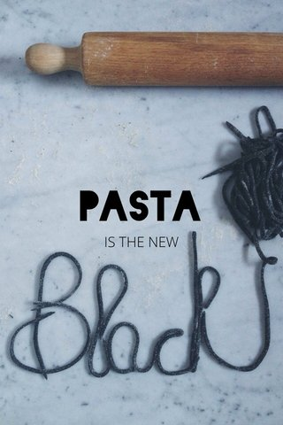 Pasta IS THE NEW