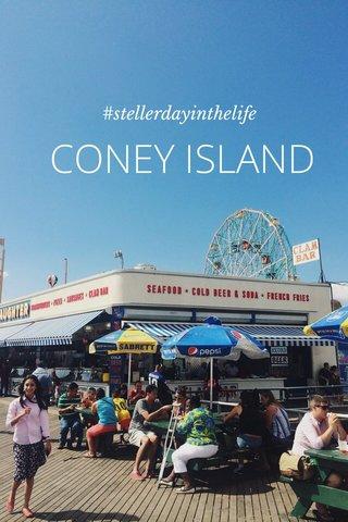 CONEY ISLAND #stellerdayinthelife