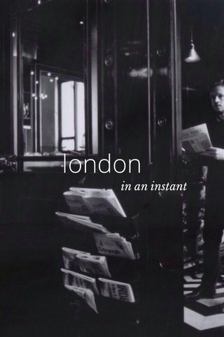 london in an instant
