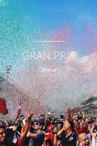 GRAN PRIX Monza