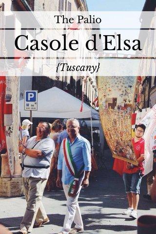 Casole d'Elsa {Tuscany} The Palio