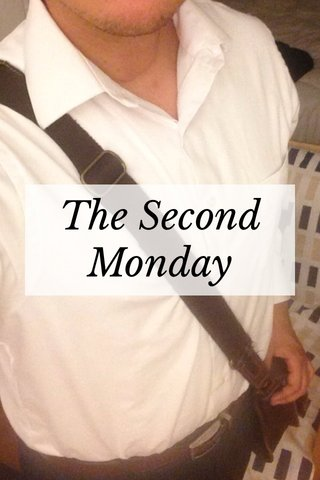 The Second Monday