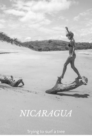 NICARAGUA Trying to surf a tree