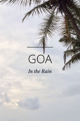 GOA In the Rain