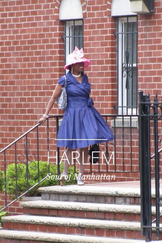 HARLEM Soul of Manhattan