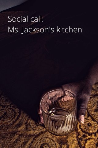 Social call: Ms. Jackson's kitchen