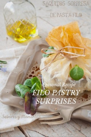 FILO PASTRY SURPRISES Seasonal Recipe