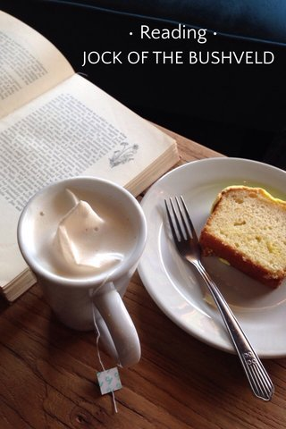 • Reading • JOCK OF THE BUSHVELD