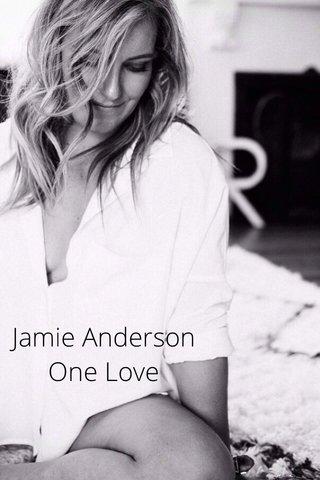 Jamie Anderson One Love