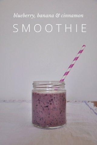 SMOOTHIE blueberry, banana & cinnamon