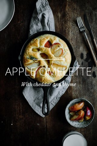 APPLE OMELETTE With cheddar and thyme