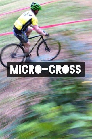 Micro-Cross