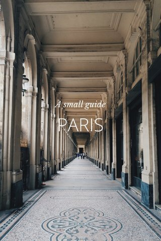 PARIS A small guide