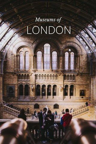 LONDON Museums of