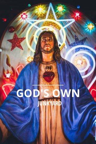 GOD'S OWN JUNKYARD