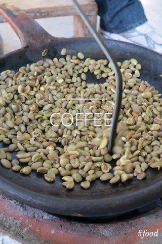 COFFEE #food