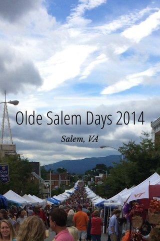 Olde Salem Days 2014 Salem, VA