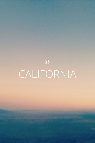 CALIFORNIA To