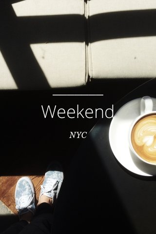 Weekend NYC