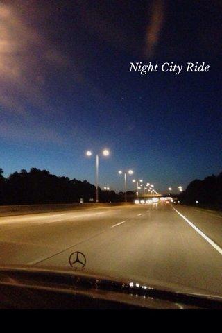 Night City Ride