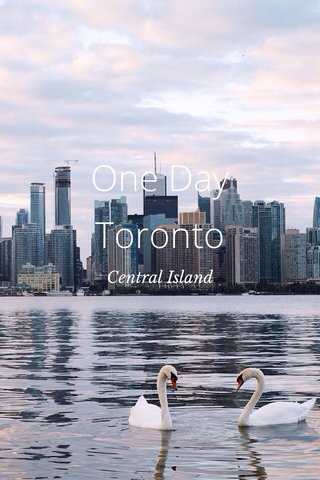 One Day Toronto Central Island
