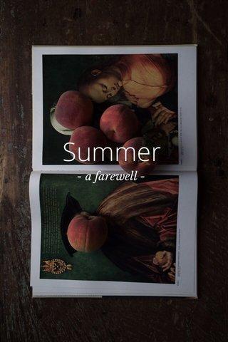Summer - a farewell -
