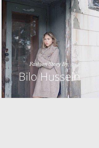 Bilo Hussein Fashion Story By: