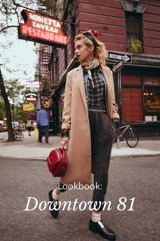 Downtown 81 Lookbook: