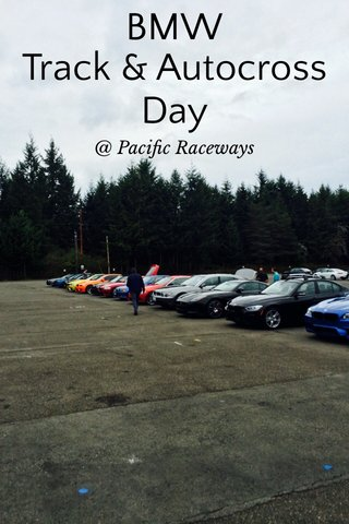 BMW Track & Autocross Day @ Pacific Raceways