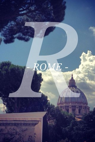 R - ROME -