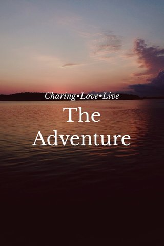 The Adventure Charing•Love•Live