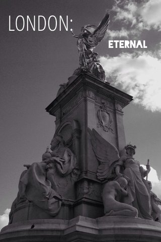 LONDON: Eternal