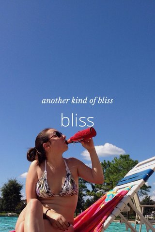 bliss another kind of bliss