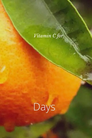 Days Vitamin C for