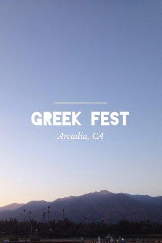 GREEK FEST Arcadia, CA