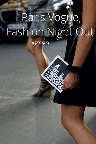 Paris Vogue Fashion Night Out #VFNO