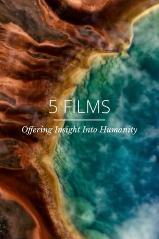 5 FILMS Offering Insight Into Humanity