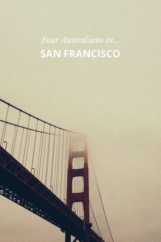 SAN FRANCISCO Four Australians in...