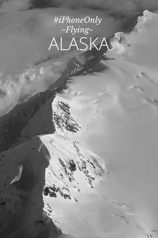 ALASKA #iPhoneOnly -Flying-