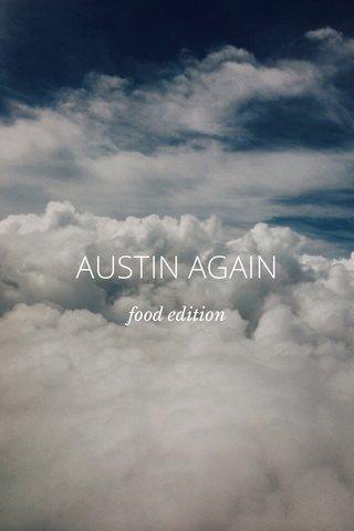 AUSTIN AGAIN food edition