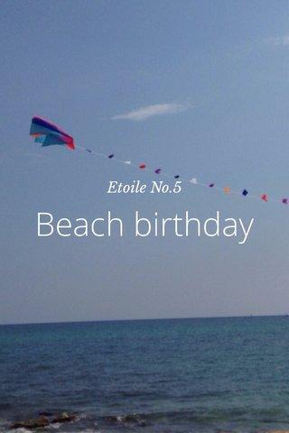 Beach birthday Etoile No.5