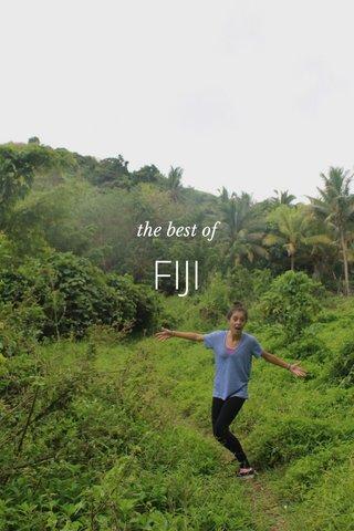 FIJI the best of