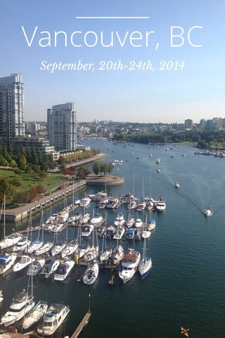 Vancouver, BC September, 20th-24th, 2014